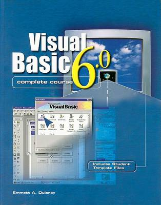 Visual Basic 6.0 Complete Course (CD-ROM)