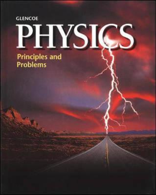 Physics: Student Edition: Principles and Problems (Hardback)