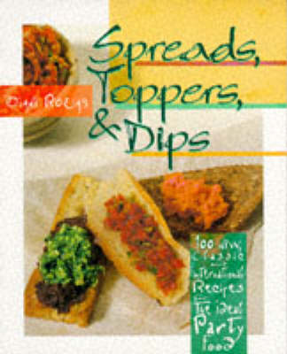 Spreads, Toppers and Dips (Paperback)