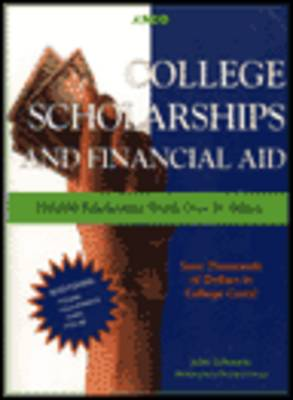 College Scholarships and Financial Aid (Paperback)