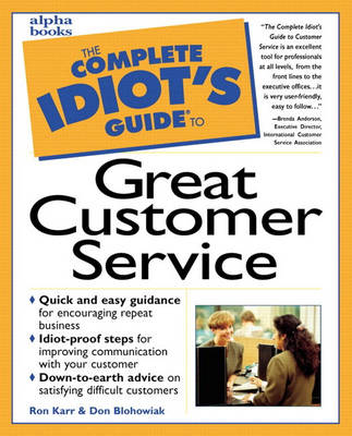 The Complete Idiot's Guide to Customer Service - Complete Idiot's Guide to S. (Paperback)