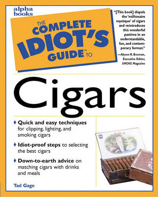 The Complete Idiot's Guide to Cigars - Complete idiot's guides (Paperback)