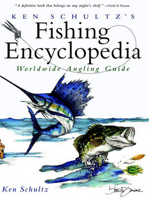 Ken Schultz's Fishing Encyclopedia (Hardback)