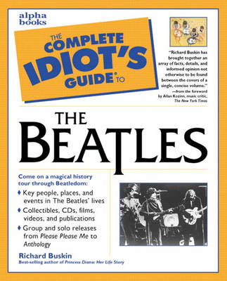 The Complete Idiot's Guide to the Beatles (Paperback)