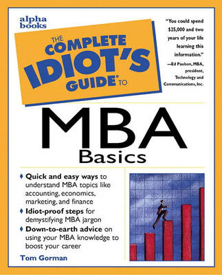 The Complete Idiot's Guide to MBA Basics (Paperback)