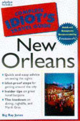 Cig To New Orleans - Complete idiot's guides (Paperback)