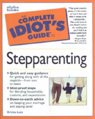 The Complete Idiot's Guide to Stepparenting (Paperback)