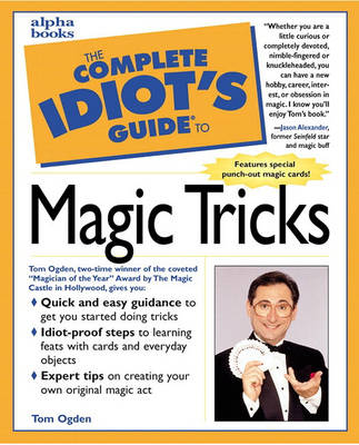 The Complete Idiot's Guide to Magic Tricks (Paperback)