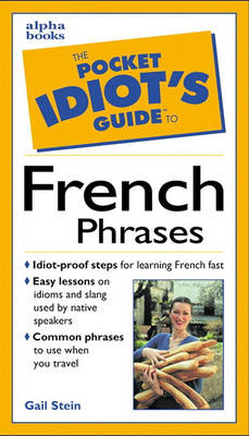 The Pocket Idiot's Guide to French Phrases (Paperback)