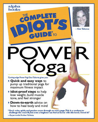 The Complete Idiot's Guide (R) to Power Yoga (Paperback)