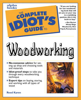 The Complete Idiot's Guide to Woodworking (Paperback)