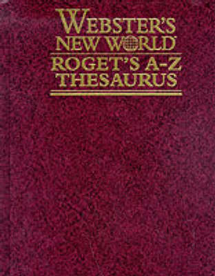 Webster's New World Roget's A-Z Thesaurus - Webster's new world (Hardback)