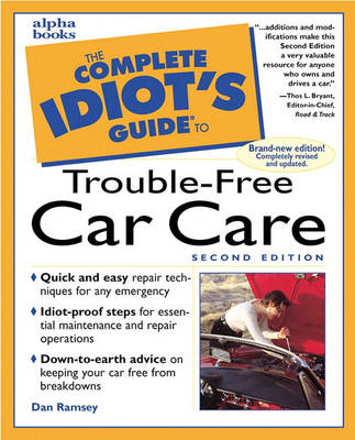 The Complete Idiot's Guide to Trouble-Free Car Care, Second Edition (Paperback)