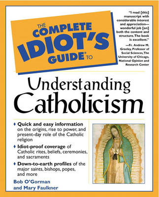 Complete Idiot's Guide to Understanding Catholicism (Paperback)