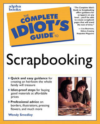 The Complete Idiot's Guide (R) to Scrapbooking (Paperback)