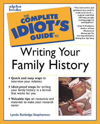 Complete Idiot's Guide to Writing Your Family History (Paperback)
