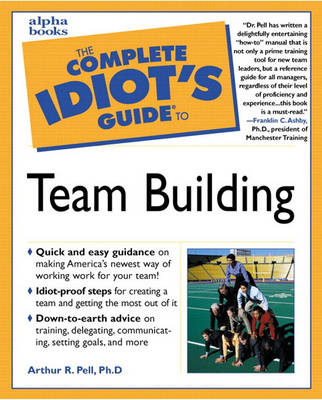 Complete Idiot's Guide to Team Building (Paperback)