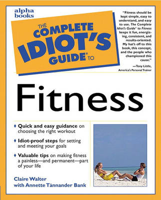 Complete Idiot's Guide to Fitness (Paperback)