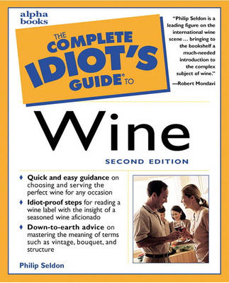 Complete Idiot's Guide to Wine, Second Edition (Paperback)