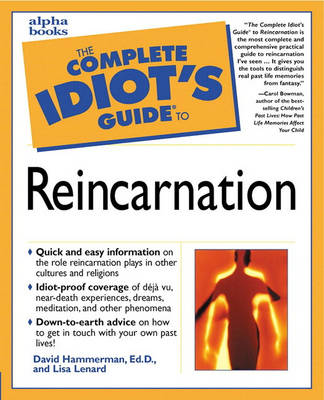 The Complete Idiot's Guide to Reincarnation (Paperback)