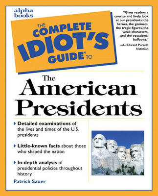 Complete Idiot's Guide to the American Presidents (Paperback)