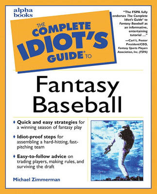 The Complete Idiot's Guide to Fantasy Baseball (Paperback)