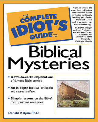 Complete Idiot's Guide to Biblical Mysteries (Paperback)