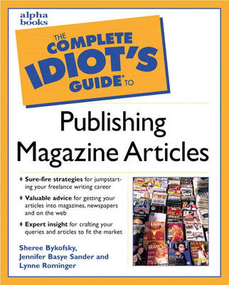 Complete Idiot's Guide to Publishing Magazine Articles (Paperback)