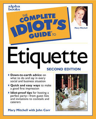 Complete Idiot's Guide to Etiquette (Paperback)
