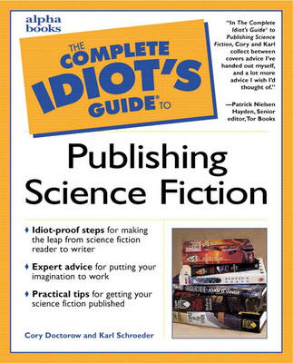 Complete Idiot's Guide to Publishing Science Fiction (Paperback)