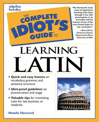 Complete Idiot's Guide to Learning Latin (Paperback)