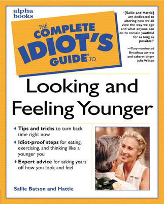 Complete Idiot's Guide to Looking and Feeling Younger (Paperback)