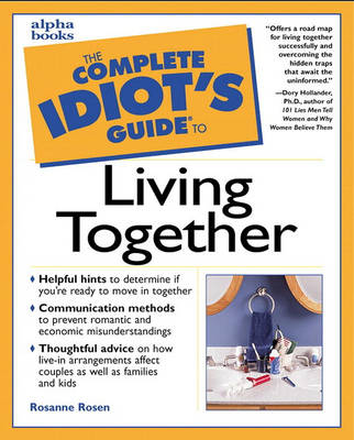 Complete Idiot's Guide to Living Together (Paperback)