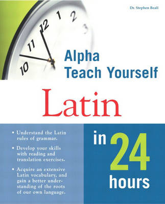 Teach Yourself Latin in 24 Hours (Paperback)