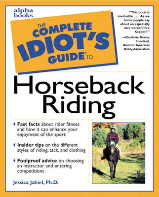 Complete Idiot's Guide to Horseback Riding (Paperback)