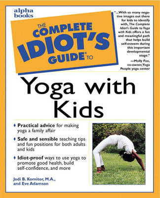 Complete Idiot's Guide to Yoga with Kids (Paperback)