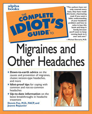 Complete Idiot's Guide to Migraines and Other Headaches (Paperback)