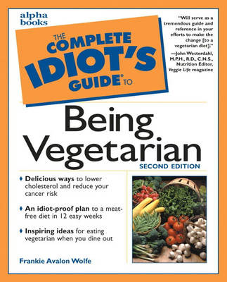 Complete Idiot's Guide to Being Vegetarian (Paperback)