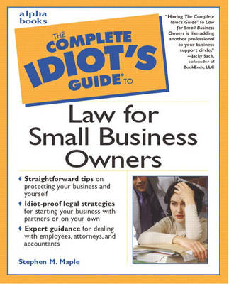 Complete Idiot's Guide to Law for Small Business Owners (Paperback)