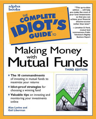 Complete Idiot's Guide to Making Money with Mutual Funds (Paperback)