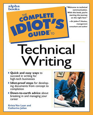 Complete Idiot's Guide to Technical Writing (Paperback)