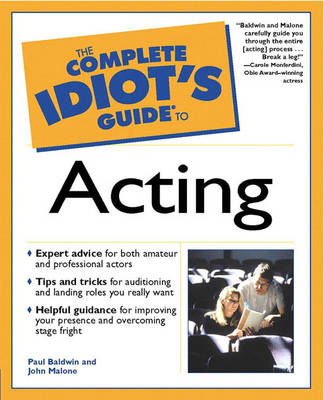 Complete Idiot's Guide to Acting (Paperback)