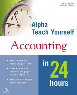 Alpha Teach Yourself Accounting in 24 Hours (Paperback)