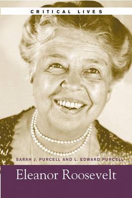 Eleanor Roosevelt, Critical Lives (Paperback)