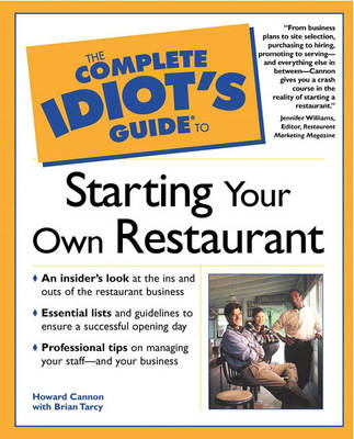 The Complete Idiot's Guide (R) to Starting Your Own Restaurant (Paperback)