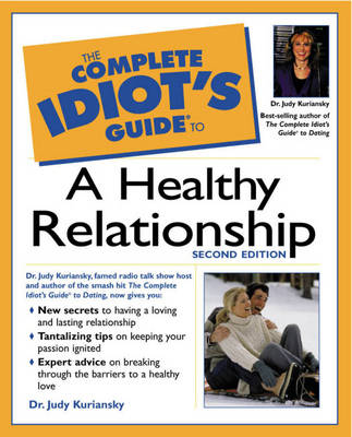 Complete Idiot's Guide (R) to a Healthy Relationship (Paperback)