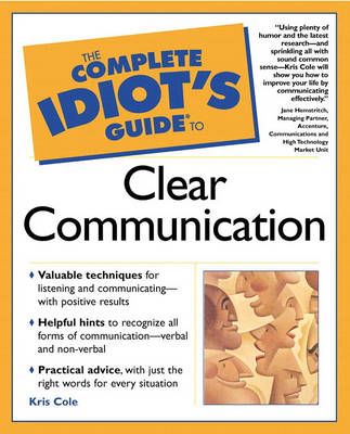 The Complete Idiot's Guide (R) to Clear Communication (Paperback)