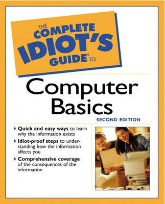 The Complete Idiot's Guide to Computer Basics (Paperback)