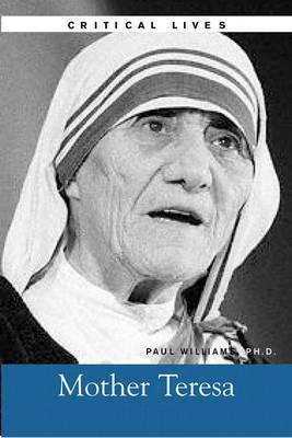 Critical Lives: Mother Teresa (Paperback)