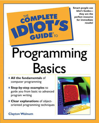 The Complete Idiot's Guide (R) to Programming Basics (Paperback)